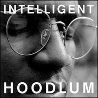 Intellgent Hoodlum