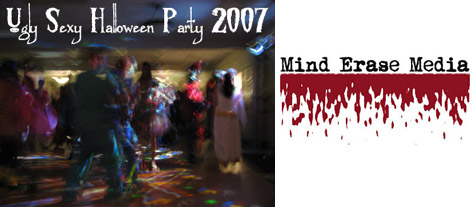 Mind Erase Media's Ugly Sexy Halloween Party 2007